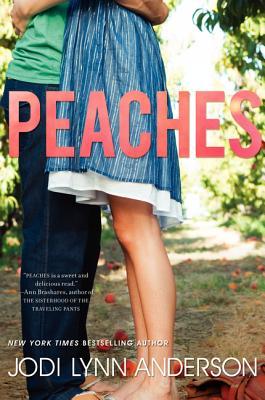 Peaches By Anderson, Jodi Lynn